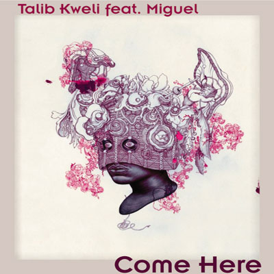 Come Here ft. Miguel