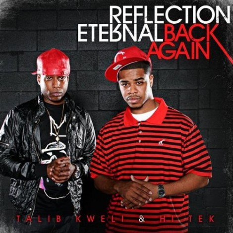 Reflection Eternal - Back Again